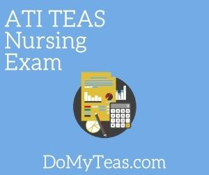 ATI TEAS Nursing Exam